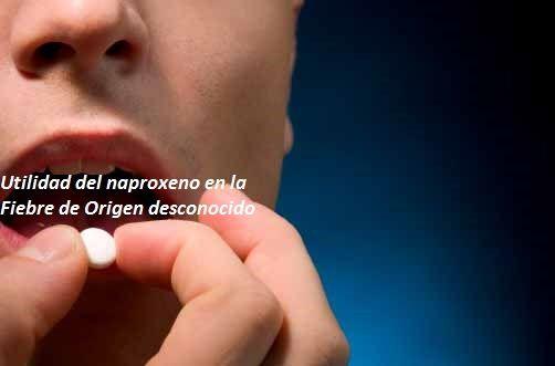 Naproxeno para la fiebre de origen desconocido
